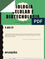 Biologia Celular e Biotecnologia - Aula Cursinho