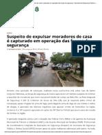 Suspeito de Expulsar Moradores de Casa ..