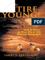 You CAN Retire Young How to Retire in Your 40s or 50s Without Being Rich