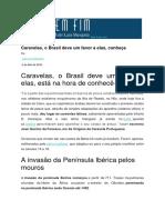 Caravelas - O Brasil Deve Um Favor a Elas