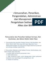 Pemusnahan, Penarikan, Pengendalian, Administrasi Dan Manajemen Resiko Pengelolaan Sediaan Farmasi, Alkes Dan BMHP