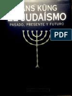 El Judaísmo - Pasado Presente y Futuro - Hans Kung