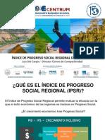 Indice de Progreso Social Regional - Presentación Luis Del Carpio