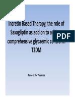 1. Incretin Based Therapy, The Role of Saxagliptin