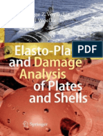 Preview George Z. Voyiadjis, Pawel Woelke Elasto-Plastic and Damage Analysis of Plates and Shells