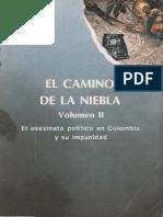 El Camino de La Niebla Vol II El Asesinato Politico en Colombia y Su Impunidad