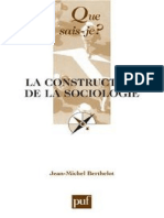 (Que Sais-je _) Jean-Michel Berthelot-La Construction de La Sociologie-Presses Universitaires de France (2010)