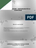 BRAND MANAGER – Responsabilităţi Şi Competenţe