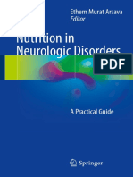 Ethem Murat Arsava (Eds.) - Nutrition in Neurologic Disorders_ a Practical Guide (2017, Springer International Publishing)