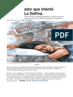 El Gobernador Que Intentó Seducir a La Delfina