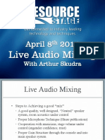 Horizon Solutions - Live Audio Mixing PPT From Arthur Skudra - April 8th 2014
