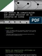 Medios de Comunicación para asesoría en línea