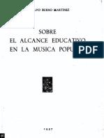 1957 - Gustavo Bueno - Sobre el alcance educativo en La Música Popular. 1957