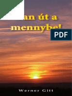 Werner Gitt - Van Út a Mennybe