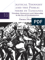 (African Studies) Emma Hunter-Political Thought and the Public Sphere in Tanzania_ Freedom, Democracy and Citizenship in the Era of Decolonization-Cambridge University Press (2015)