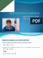 Matemticabsica Equaode2grau Resoluo Aula01em09fev2013 130211115550 Phpapp02