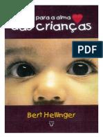 HELLINGER, Bert. Olhando Para a Alma Das Crianças
