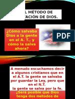 El Método de Salvación de Dios.