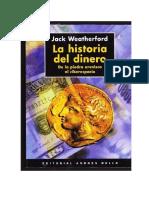 Weatherford Jack - La Historia Del Dinero