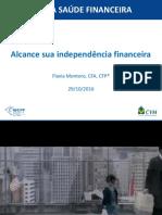 11h Alcance Sua Independencia Financeira Flavia Montoro