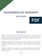 Ing. de Tránsito Unidad 1-3 Velocidad