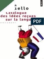 Marina Yaguello. Catalogue Des Idées Reçues Sur La Langue