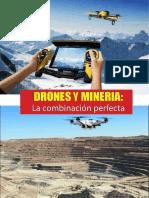 Drones en La Mineria