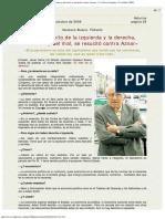 2008 - Bueno «El Viejo Mito de La Izquierda y La Derecha, Del Bien y Del Mal, Se Resucitó Contra Aznar
