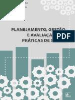 PLANEJAMENTO GESTAO E AVALIACAO NAS PRATICAS DE SAUDE - EBOOK - 548pg.pdf