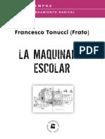 Tonucci Francesco Frato - La Maquinaria Escolar