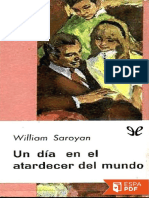 Un Dia en El Atardecer Del Mund - William Saroyan