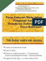 3. Peran Generasi Muda dlm. Penguatan Sendi Demokrasi; Euforia Politik pasca Reformasi