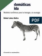 Las matem�ticas de la vida - Rafael Lahoz-Beltra