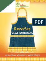 Receitas Vegetarianas Com Pouco Dinheiro e Experiencia