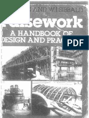 Falsework A HANDBOOK OF DESIGN & PRACTICE pdf