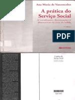 A Prática Do Serviço Social-Cotidiano, Formação e Alternativas Na Área Da Saúde 2ª. Edição