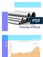 Ironing of Steel