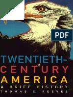 Reeves_Twentieth-Century America_A Brief History (1999).pdf