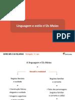 Linguagem e Estilo n Os Maias