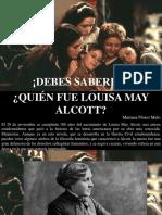 Mariana Flores Melo - ¡Debes Saberlo!, ¿Quién Fue Louisa May Alcott?