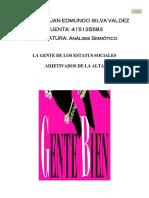 LA GENTE DE LOS ESTATUS SOCIALES ADJETIVADOS DE LA ALTA