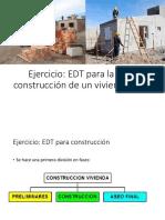 Ejercicio-EDT de Construcción de Una Vivienda