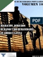 Revista de Humanidades Populares, volumen 10. 2014. Migraciones, Derechos Humanos y Bio-Humanidades en América Latina