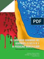 0 GUSTAVO O. VIEIRA- O Tratado Banindo Bombas Cluster e a Posição Brasileira
