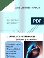 1cualidadesdelinvestigador Mds 110304141312 Phpapp01
