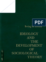 (Prentice-Hall Sociology Series) Irving Zeitlin-Ideology and the Development of Sociological Theory-Prentice-Hall (1968)