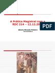 A Prática Magistral Com a RDC 214 – 12.12.2006