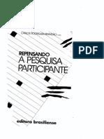 BRANDÃO, Carlos R. Repensando a Pesquisa Participante.