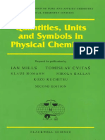 I. Mills, Tomislav Cvitas, Klaus Homann, IUPAC - Quantities, Units and Symbols in Physical Chemistry (International Union of Pure and Applied Chemistry) (1993, Blackwell Science)