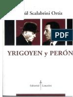 Yrigoyen y Perón Scalabrini Ortiz